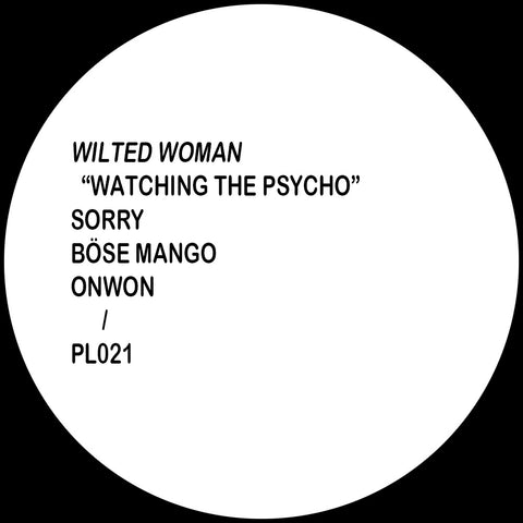Wilted Woman - Watching The Psycho