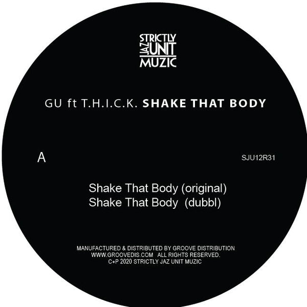 GU feat. T.H.I.C.K. - Shake That Body