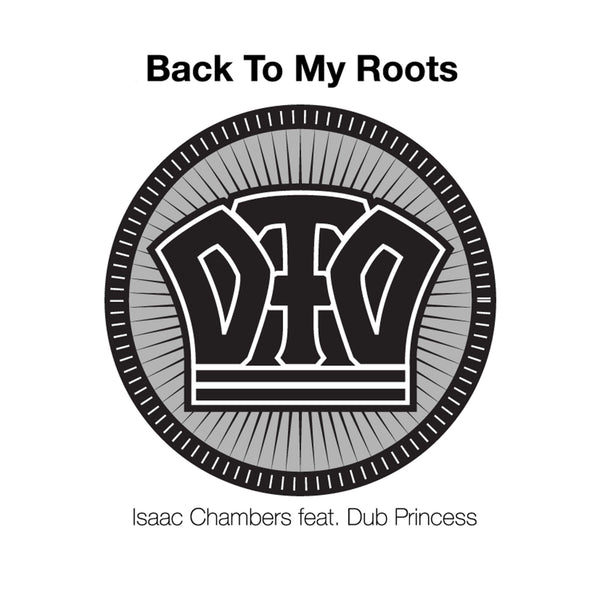 Isaac Chambers & Dub Princess - Back to My Roots
