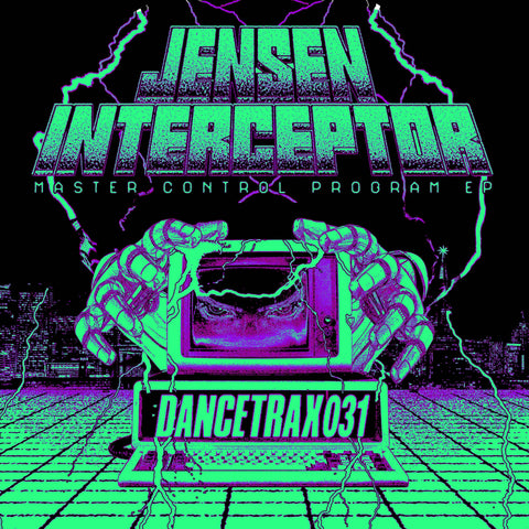 Jensen Interceptor ft DJ Deeon - Master Control Program EP