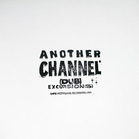 Another Channel - (dub) Excursion(s)