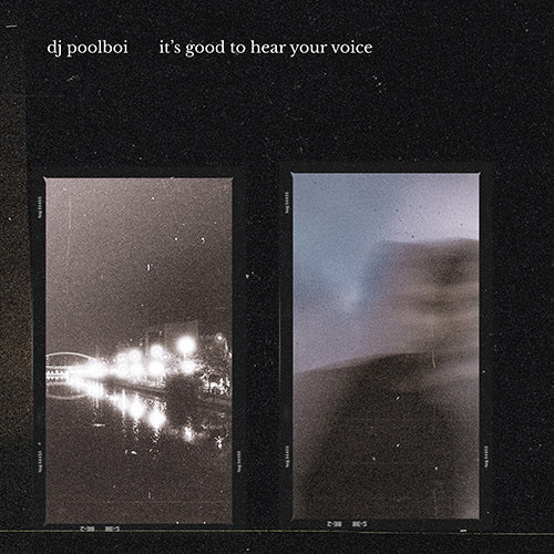 dj poolboi - it's good to hear your voice