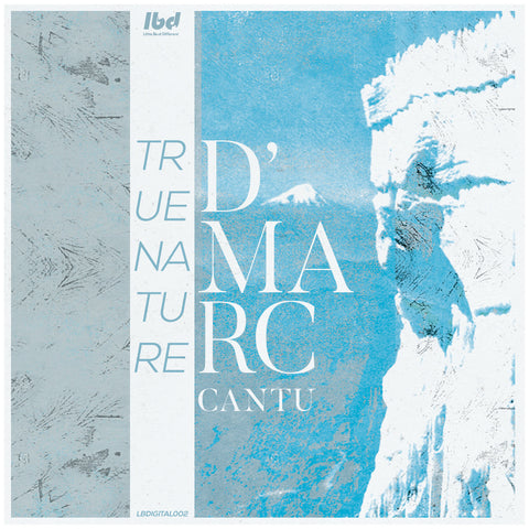 D'Marc Cantu - True Nature