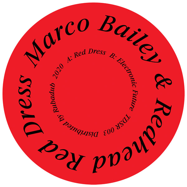 Marco Bailey & Redhead  - Red Dress / Electronic Future (PRE-ORDER)