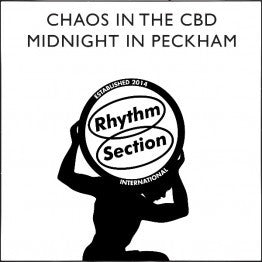 Chaos In The CBD - Midnight In Peckham 2020 REPRESS