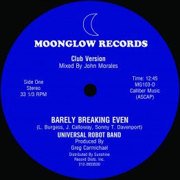 Universal Robot Band ‎- Barely Breaking Even - Full 12:45 John Morales Mix