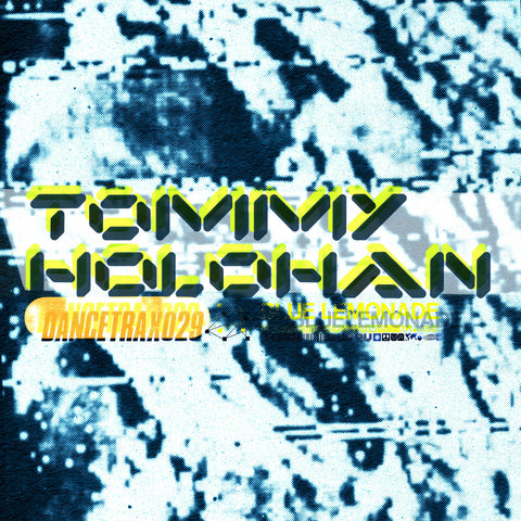 Tommy Holohan - Dance Trax Vol.29 (PRE-ORDER)