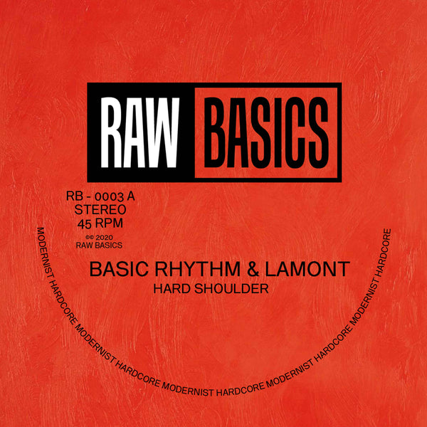 Basic Rhythm & Lamont - Hard Shoulder / Spring Back