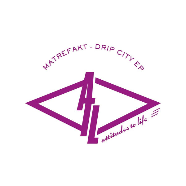 Matrefakt - Drip City EP