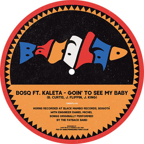 Bosq ft Kaleta - Backstrokin' / Goin' To See My Baby