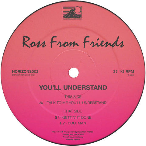 Ross From Friends - You'll Understand REPRESS (PRE-ORDER)