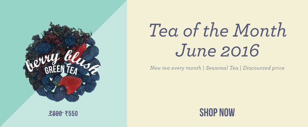 Our Tea of the Month - Berry Blush Green Tea