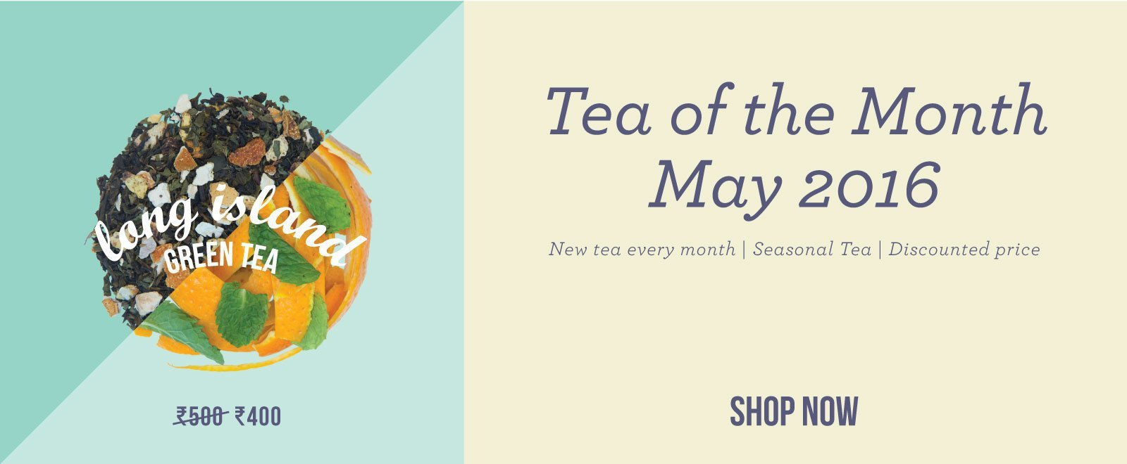 Tea of the Month - Long Island Green Tea
