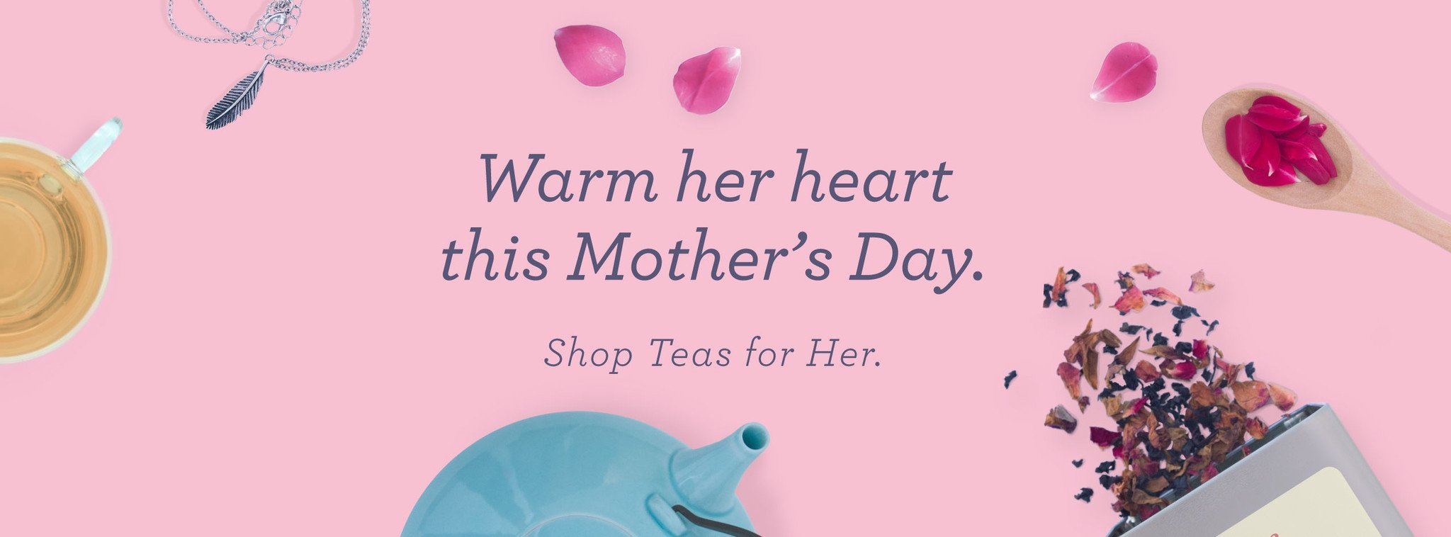 This Mother's Day, Bring Home a Free Tea Trunk Hamper!