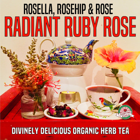 'RADIANT RUBY ROSE'- ROSELLA,ROSEHIP & ROSE HERB TEA