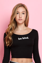 Be Kind.  Long Sleeve Top