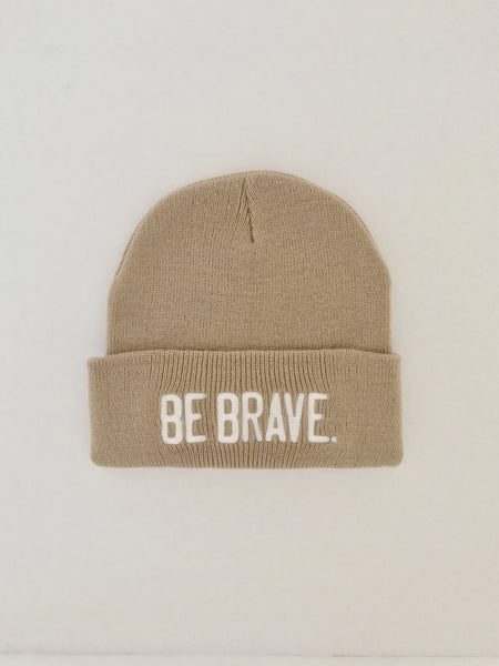 BE BRAVE. Embroidered Beanie Tan