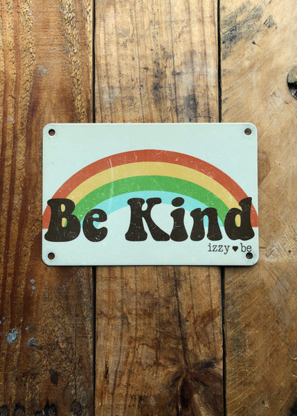 BE KIND RAINBOW Vintage Metal Postcard Print