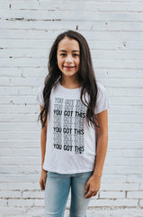 You Got This Inspirational Tween Tee in White