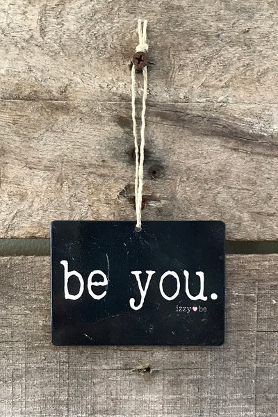 BE YOU. Mini Metal Prints in black