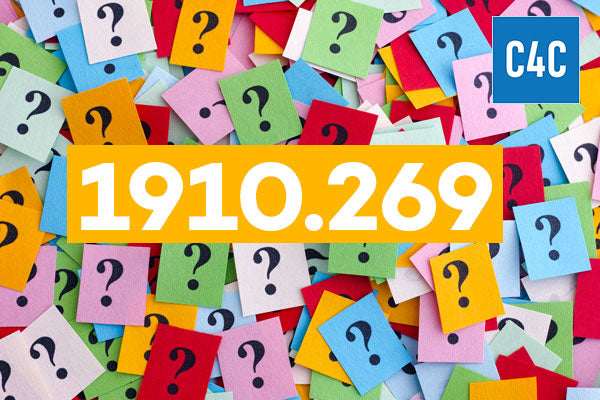 Making Sense of 1910.269: Get Your Compliance Questions Answered (C4C) - Incident Prevention Institute