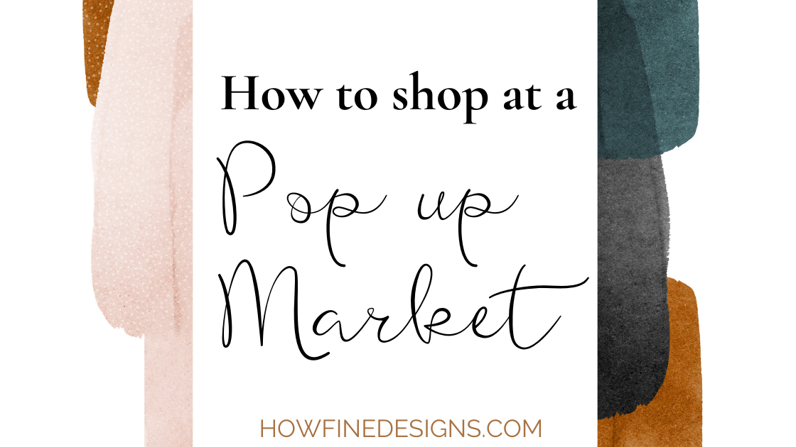 How to shop at a pop up market