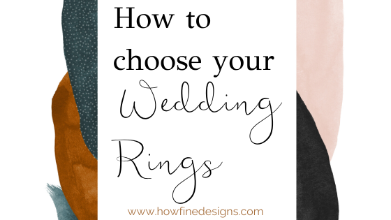 How to choose your Wedding Rings