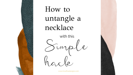 How to untangle necklace chains with this simple hack