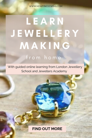 Learn Jewellery Making from Home with online guided learning from London Jewellery School and Jewellers Academy. Find out more