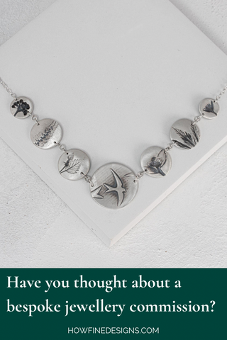 Have you thought about a bespoke jewellery commission?