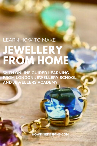 Learn to make jewellery from home with online guided learning from London Jewellery School and Jewellers Academy