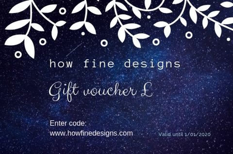How Fine Designs Gift Voucher