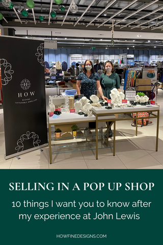 Selling in a pop up shop 10 things I want you to know about my experience at John Lewis