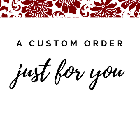 Custom Order for Amy - Hold It!