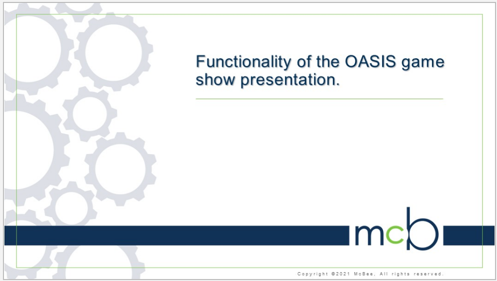 OASIS Game Show Presentation