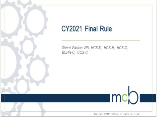 CY2021 Final Rule- Home Health Prospective Payment