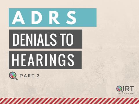 ADRs, Part 2: Denials to Hearings