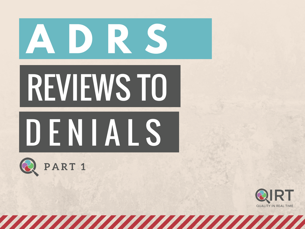 ADRS Review to Denials Home Health Care Compliance