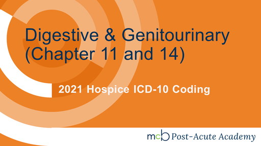 2021 Home Health ICD-10 Coding - Digestive and Genitourinary Disease