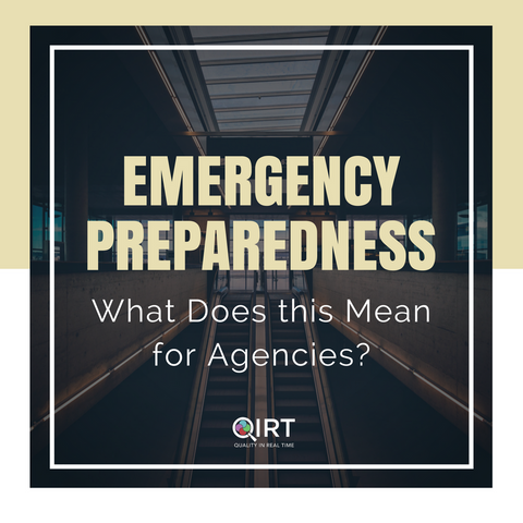 Emergency Preparedness- What Does this Mean for Agencies?