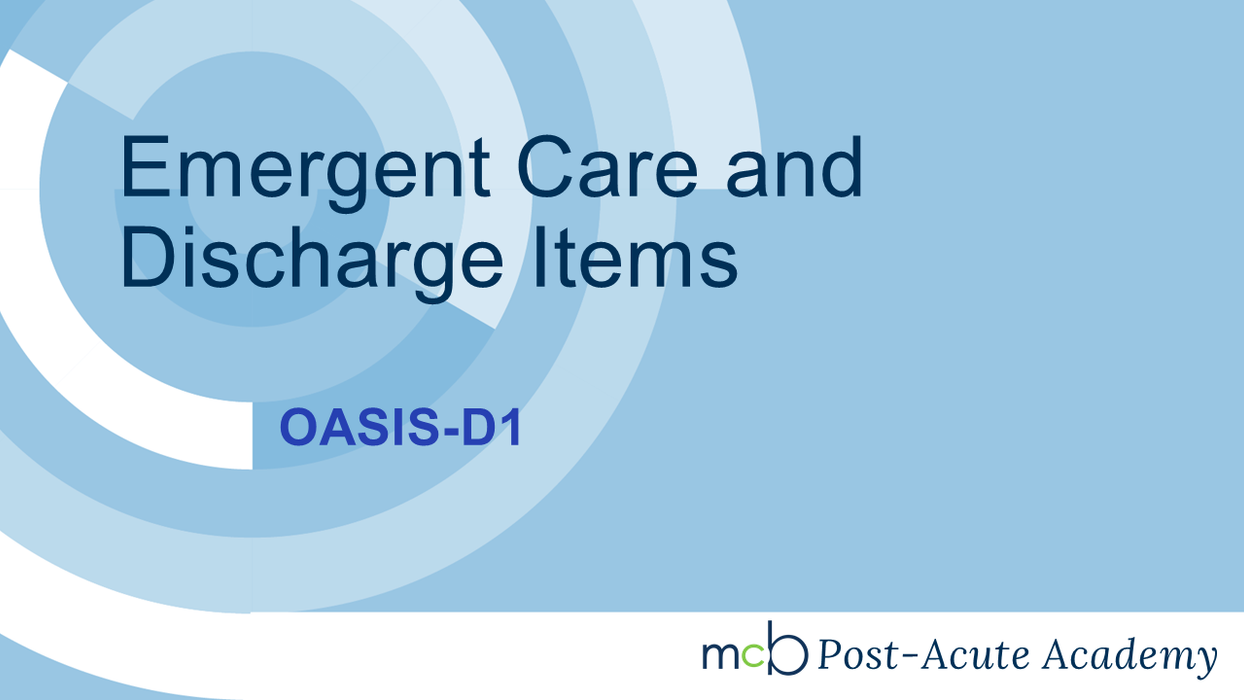 OASIS-D1 - Emergent Care and Discharge Items