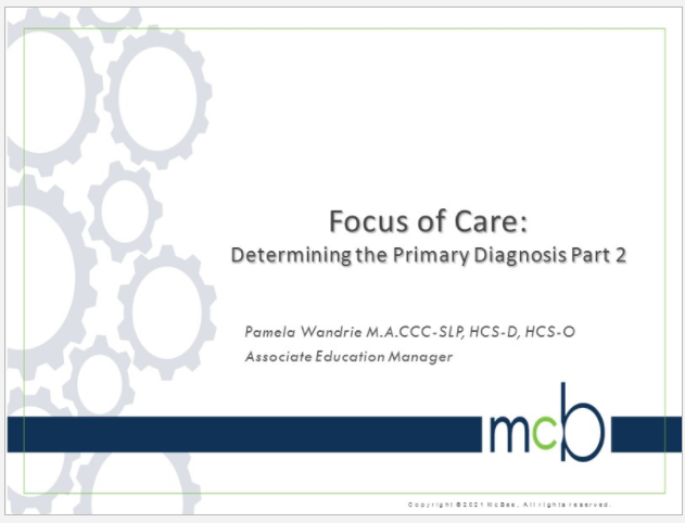 Focus of Care - Determining the Primary Diagnosis Part 2