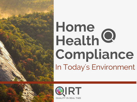Home Health Compliance in Today's Environment