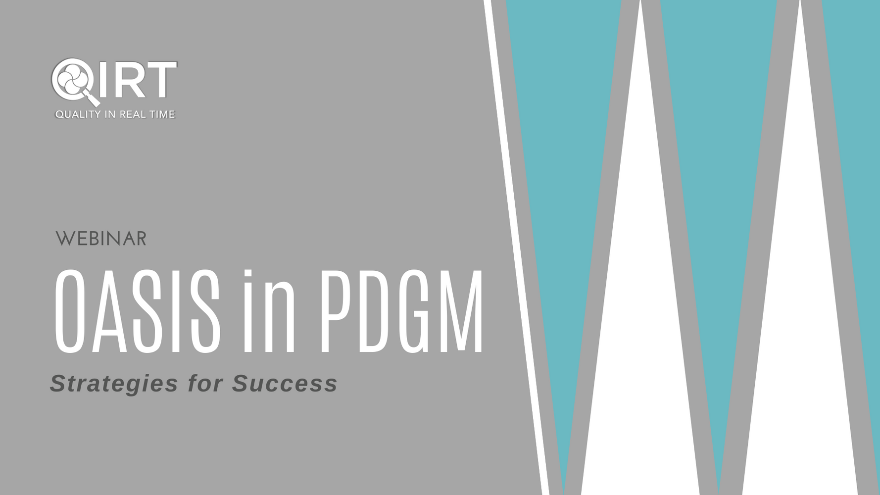 OASIS in PDGM - Strategies for Success