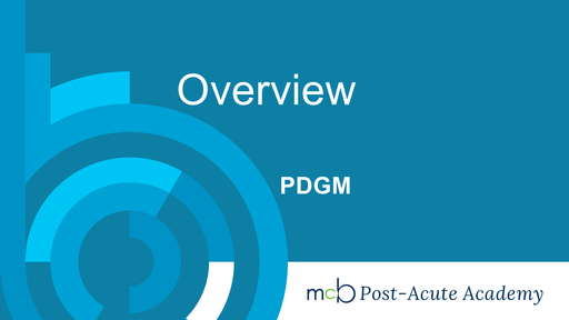 PDGM - Overview
