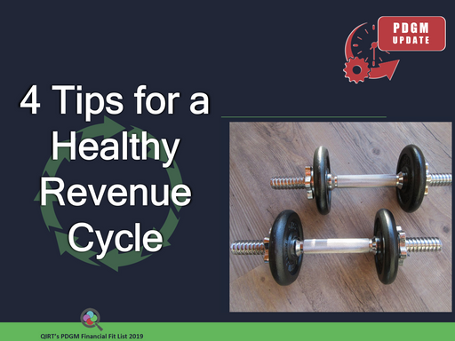 4 Tips for a Healthy Revenue Cycle - PDGM Update