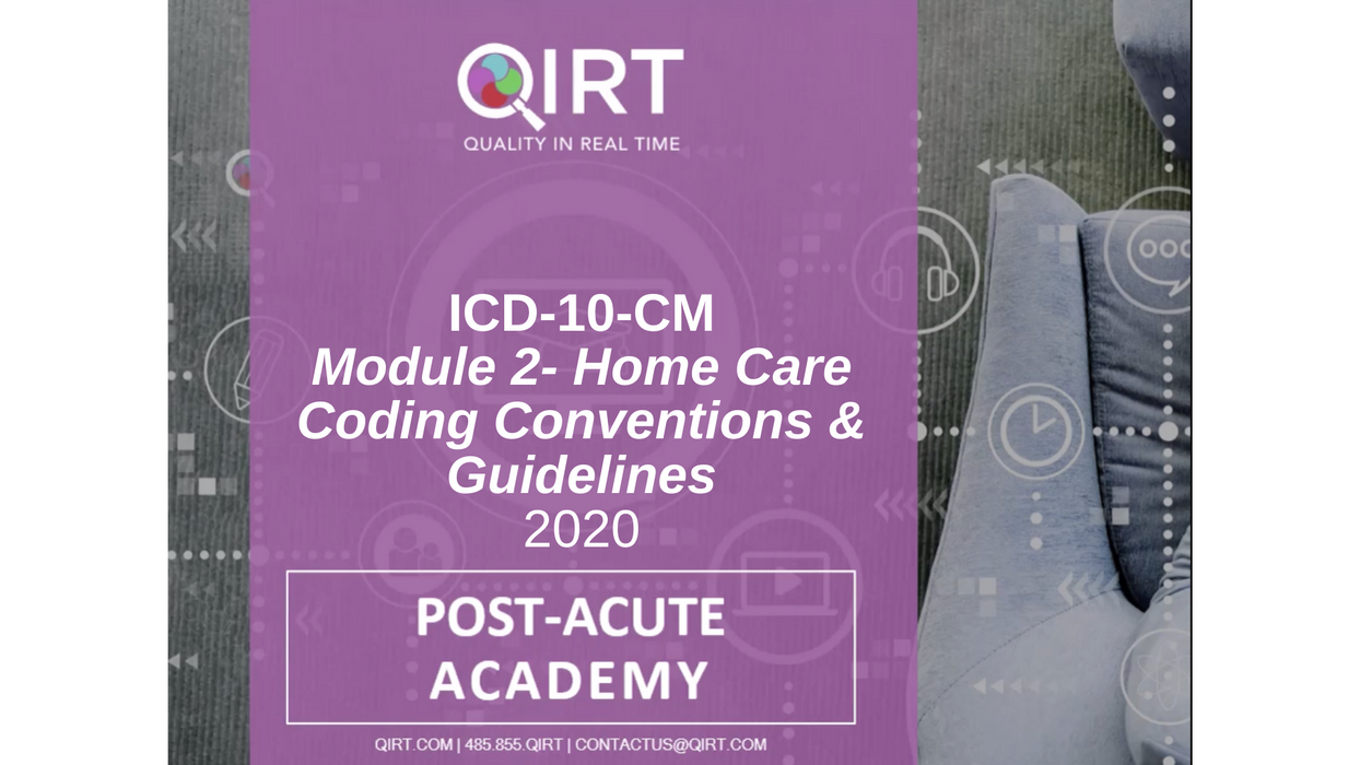 2020 ICD-10 Home Care Coding Conventions and Guidelines