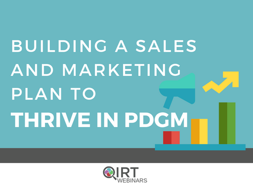 Building a Sales and Marketing Plan to Thrive in PDGM