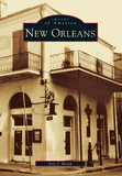 Images of America: New Orleans