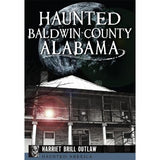 Haunted Baldwin County Alabama